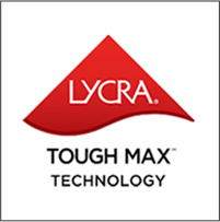 LYCRA<sup>®</sup> TOUGH MAX<sup>™</sup>  TECHNOLOGY